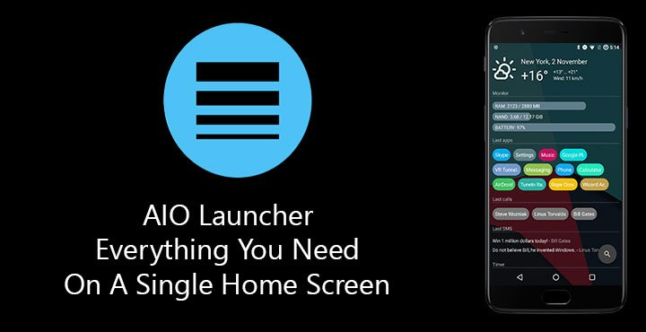 AIO Launcher - Everything You Need On A Single Home Screen