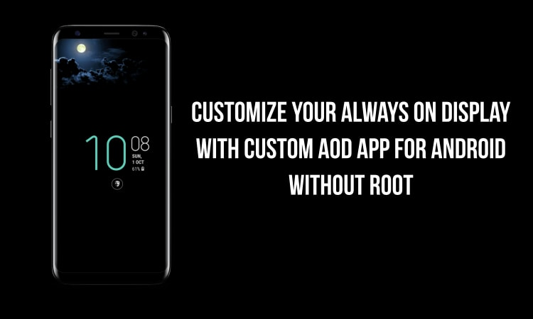 Custom AOD app for Android