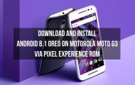 Oreo on Motorola Moto G3 via Pixel Experience ROM