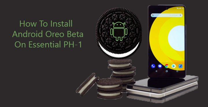Android Oreo Beta on Essential PH-1