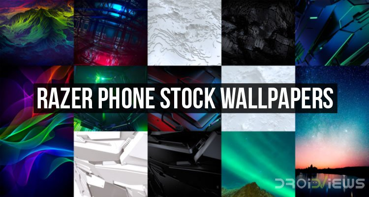 RAZER Phone Stock Wallpapers