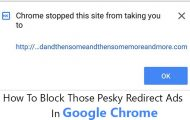 How To Block Those Pesky Redirect Ads In Google Chrome