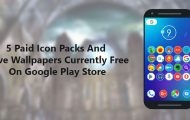 5 Paid Icon Packs And Live Wallpapers Currently Free On Google Play Store