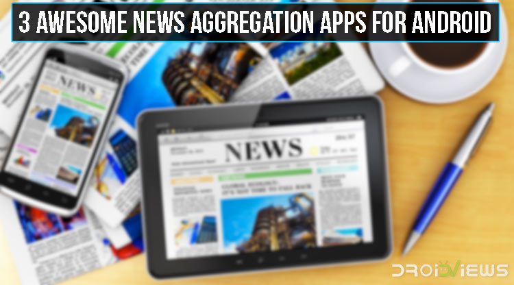 News Aggregation Apps for Android