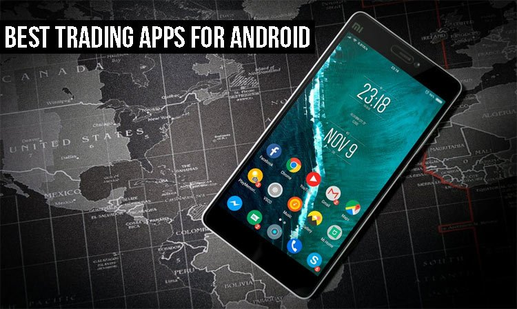 Best Trading Apps for Android
