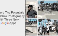 Explore The Potentials Of Mobile Photography With Three New Google Appsperiments