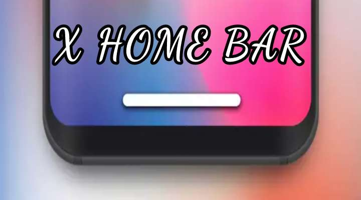 Get Iphone X Esque Home Button With X Home Bar Droidviews