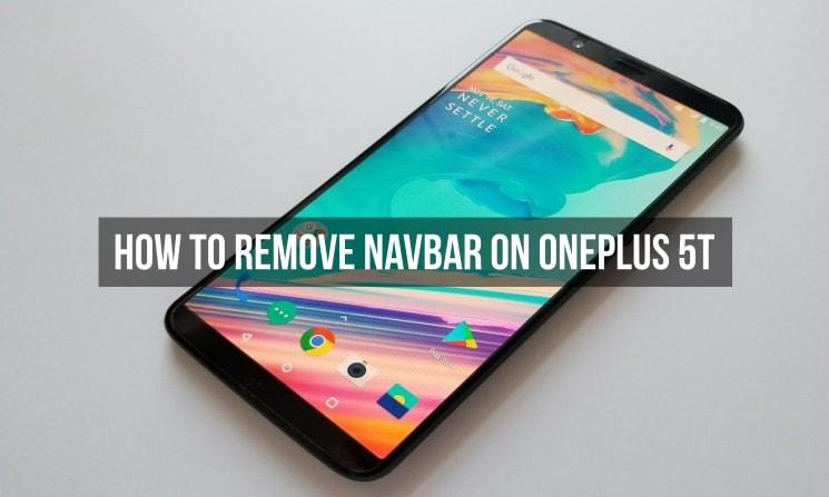 Remove Navbar on OnePlus 5T