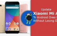 Update Xiaomi Mi A1 to Android Oreo Beta