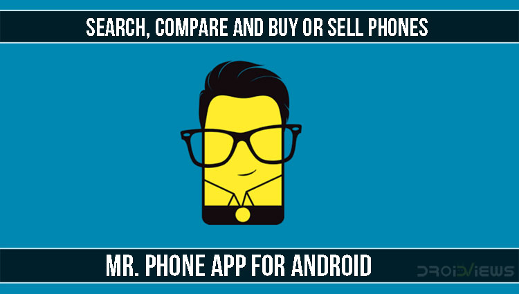 Compare and Buy or Sell Phones with Mr. Phone App for Android