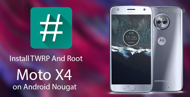 Root Moto X4 on Android Nougat