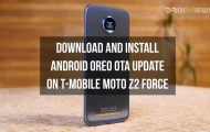 Android Oreo OTA update on T-Mobile Moto Z2 Force