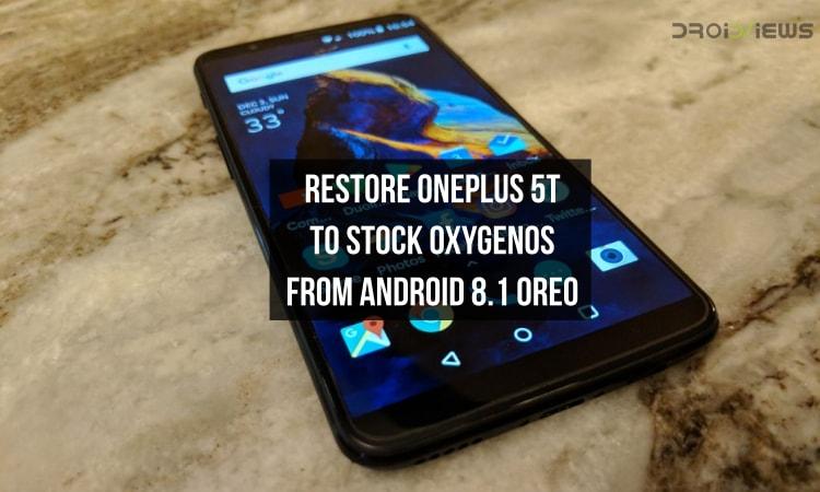 Restore OnePlus 5T to Stock OxygenOS