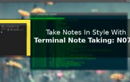 Take Notes In Style With Terminal Note Taking: N073_5
