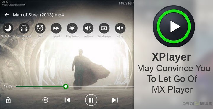 XPlayer May Convince You To Let Go Of MX Player