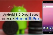 Install Android 8.0 Oreo-Based AOSP ROM On Honor 8 Pro