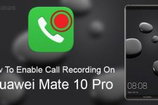 Call Recording on Huawei Mate 10 Pro
