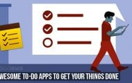 3 Awesome To-Do Apps to Get Your Things Done
