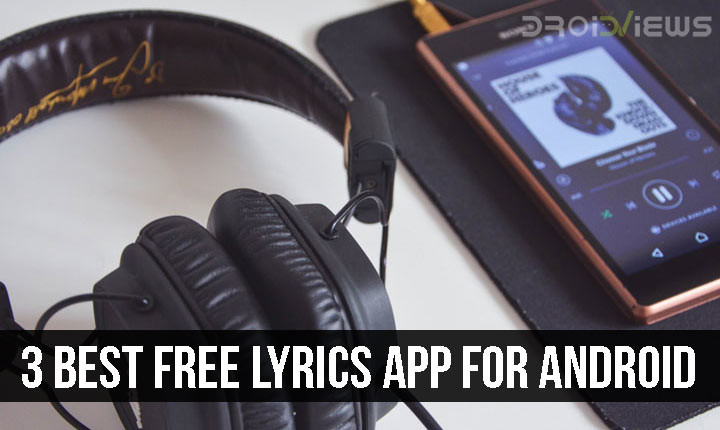 3 Best Free Lyrics Apps for Android