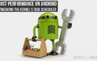 Boost Performance on Android Kernel Task Scheduler