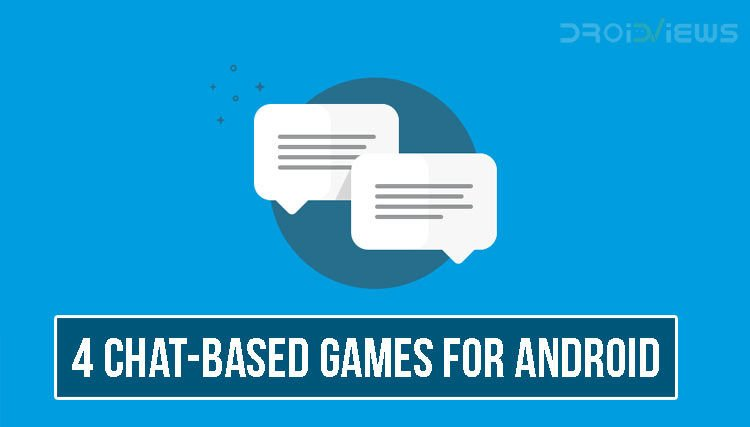 Chat-Based Games for Android