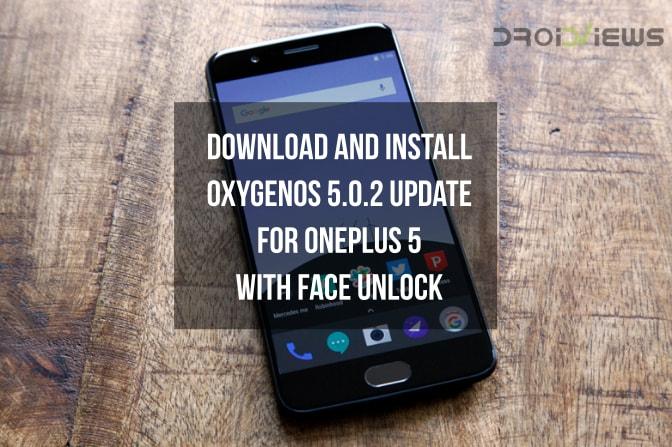 OxygenOS 5.0.2 OTA Update on OnePlus 5