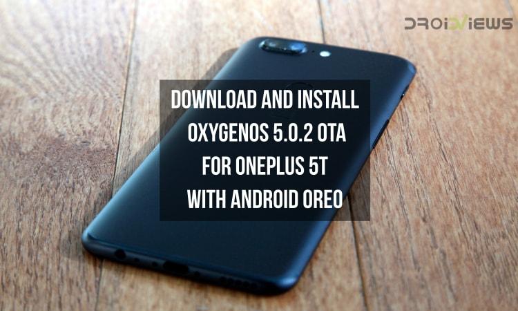 OxygenOS 5.0.2 OTA for OnePlus 5T