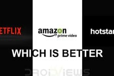 Netflix, Amazon Prime Video or Hotstar - Which is better?