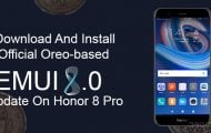 Download And Install Official Oreo-based EMUI 8.0 Update On Honor 8 Pro