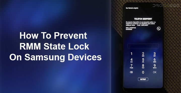 How to Prevent RMM State Lock on Samsung Devices | DroidViews