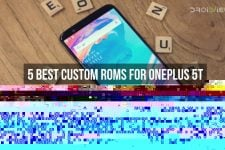 5 Best Custom ROMs for OnePlus 5T