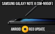 Android Oreo Firmware on Galaxy Note 8 SM-N950F