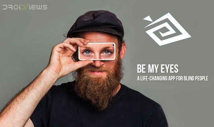 Be My Eyes App for Blind People