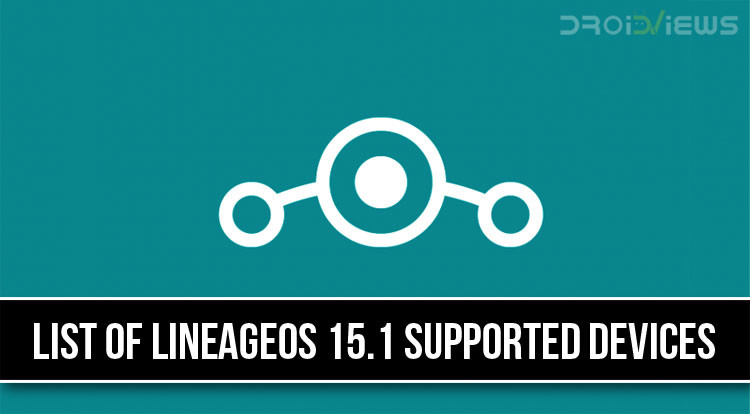 List of LineageOS 15.1 Supported Devices