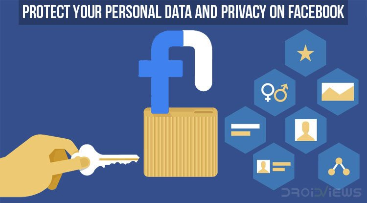 Protect Your Personal Data and Privacy on Facebook
