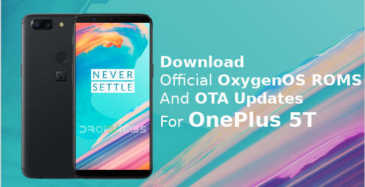 OnePlus 5T OTA Updates and Official OxygenOS ROMs