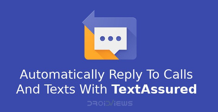 Auto reply calls and texts with TextAssured
