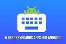 5 Best Keyboards for Android