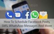 How To Schedule Facebook Posts, SMS, WhatsApp Messages And More
