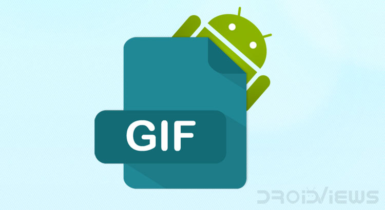 5 Best GIF Creator Apps for Android | DroidViews