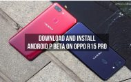 Download and Install Android P Beta on Oppo R15 Pro