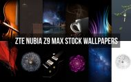 ZTE Nubia Z9 Max Stock Wallpapers