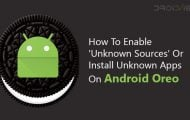 How To Enable 'Unknown Sources' Or Install Unknown Apps On Android Oreo
