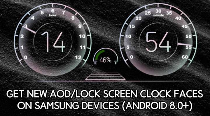 Get New Always On Display Clock Faces on Samsung Devices