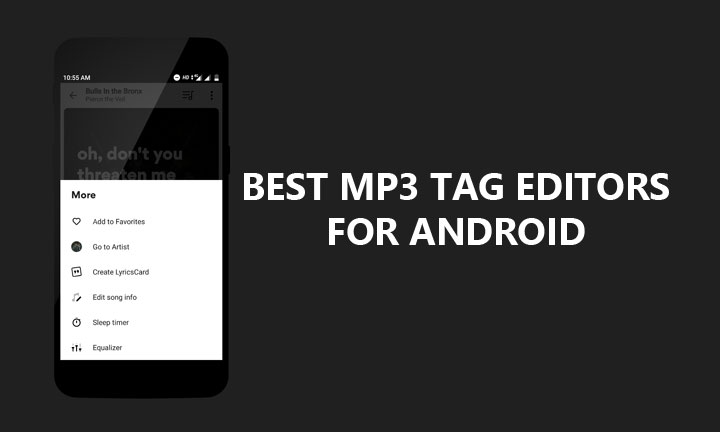3 Best MP3 Tag Editors for Android | DroidViews