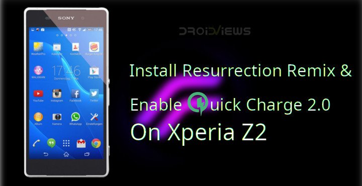 Enable Quick Charge 2.0 On Xperia Z2