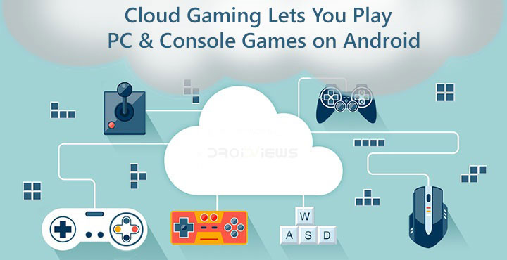 Cloud Gaming On Android