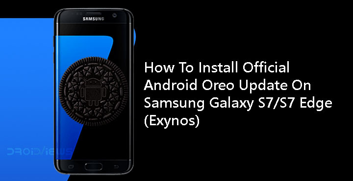 Samsung galaxy s7 edge oreo update download | Download and Install