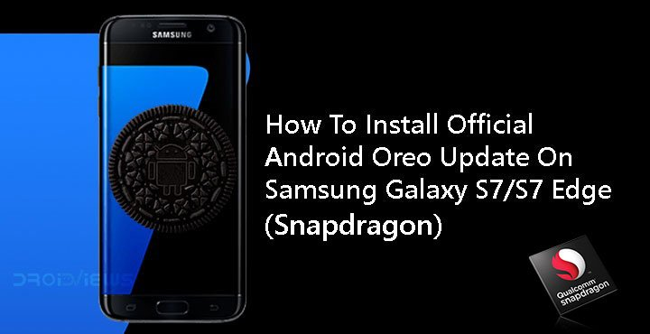 How To Install Official Android Oreo Update On AT&T Samsung Galaxy S7/S7 Edge