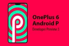 Android P Developer Preview 3 for OnePlus 6 Review